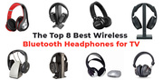 Top 8 Best Wireless Bluetooth Headphones for TV