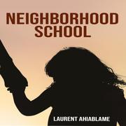 Neighborhood School eBook
