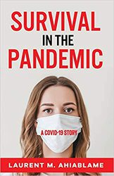 Survival in the Pandemic: A COVID-19 Story